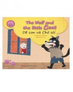 Dê con và chó sói - The wolf and the little goats (Song ngữ Việt - Anh) (Tái bản)