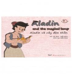 Aladin và cây đèn thần - Aladin and the magical lamp  (Song ngữ Việt - Anh)