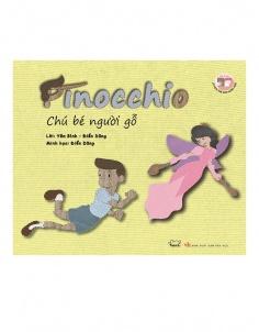 Chú bé người gỗ - Pinocchio  (Song ngữ Việt - Anh)
