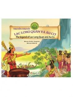Cổ tích Việt Nam song ngữ: Truyền thuyết Lạc Long Quân và Âu Cơ