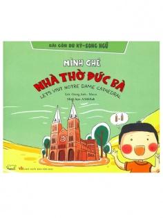 Sài Gòn du ký - song ngữ: Mình ghé Nhà thờ Đức Bà