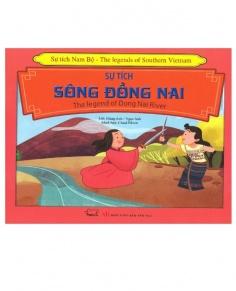 Sự tích Nam Bộ: Sự tích sông Đồng Nai