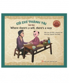 Danh nhân Việt Nam song ngữ: Có chí thành tài (Tái bản)