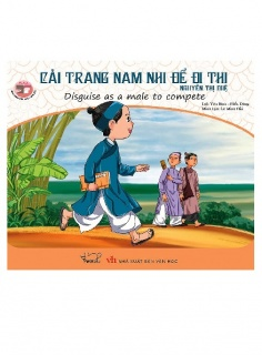 Danh nhân Việt Nam song ngữ: Cải trang nam nhi để đi thi