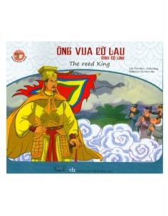 Danh nhân Việt Nam song ngữ: Ông vua cờ lau