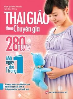 Thai giáo theo chuyên gia - 280 ngày, mỗi ngày đọc 1 trang