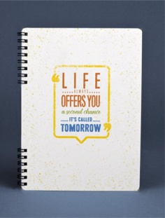Notebook - Life always offers you a second chance it's called tomorrow