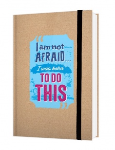 Notebook - I am not afraid I was born to do this