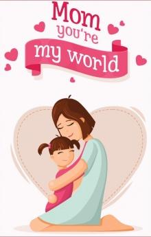 Notebook - Gia đình thân yêu: Mom, yuu're my world