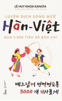 Luyện dịch song ngữ Hàn-Việt qua 3.000 tiêu đề báo chí