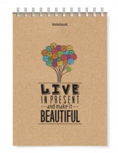Notebook - Phong cách sống: Live in present and make it beautiful