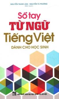 Sổ tay từ ngữ tiếng Việt dành cho học sinh