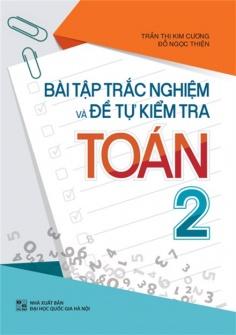 Bài tập trắc nghiệm và tự kiểm tra Toán lớp 2