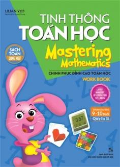 Tinh thông toán học - Mastering mathematics (9 - 10 tuổi) - Quyển B