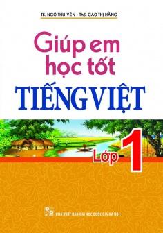 Giúp em học tốt Tiếng Việt lớp 1