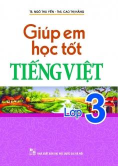 Giúp em học tốt Tiếng Việt lớp 3