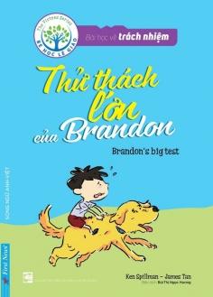 Bài học về trách nhiệm - Thử thách lớn của Brandon