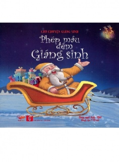 Tủ sách Câu chuyện Giáng sinh: Phép màu đêm Giáng sinh