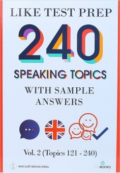 240 Speaking Topics With Sample Answers - Vol. 2 (Topics 121 - 240)