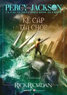 Percy Jackson và các vị thần trên đỉnh Olympus - Phần 1: Kẻ cắp tia chớp (Tái bản 2019)