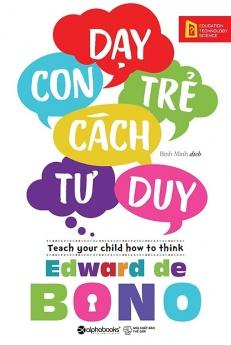 Dạy con trẻ cách tư duy
