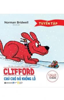 Tuyển tập 10 câu chuyện hay nhất về Clifford – Chú chó đỏ khổng lồ