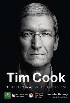 Tim Cook - Thiên tài đưa Apple lên tầm cao mới