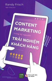Content marketing trong kỉ nguyên trải nghiệm khách hàng