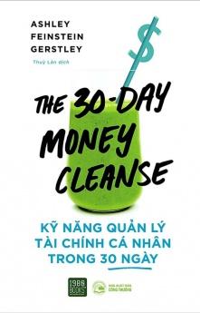 Kỹ năng quản lý tài chính cá nhân trong 30 ngày