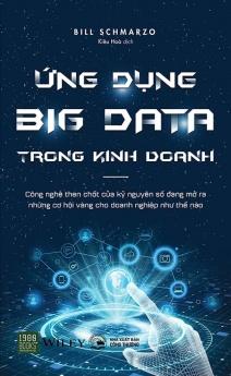 Ứng dụng Big Data trong kinh doanh - Big Data