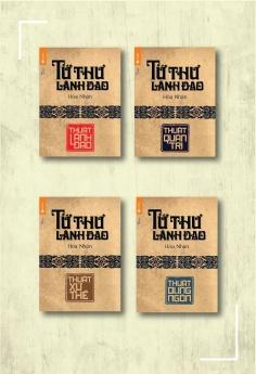 Bộ sách Tứ thư lãnh đạo: Thuật lãnh đạo (Tái bản) + Tứ thư lãnh đạo: Thuật quản trị (Tái bản) + Tứ thư lãnh đạo: Thuật xử thế (Tái bản)  + Tứ thư lãnh đạo: Thuật dụng ngôn (Tái bản)