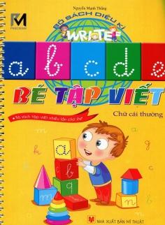 Bộ sách diệu kỳ - Bé tập viết chữ cái thường