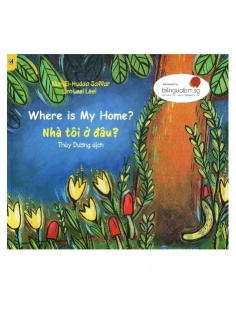 Where is my home? - Nhà tôi ở đâu?