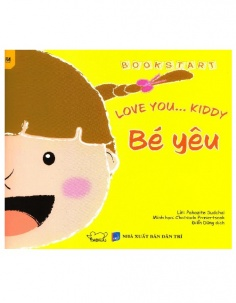 Bé yêu - Love you... Kiddy (Tái bản)