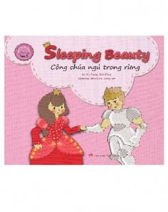 Công chúa ngủ trong rừng - Sleeping beauty (Song ngữ Việt - Anh) (Tái bản)