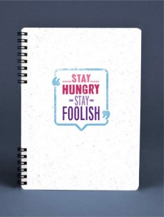 Notebook - Stay hungry stay foolish