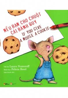 Nếu bạn cho chuột cái bánh quy