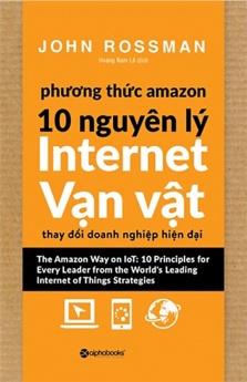 Phương thức Amazon - 10 nguyên lý internet vạn vật
