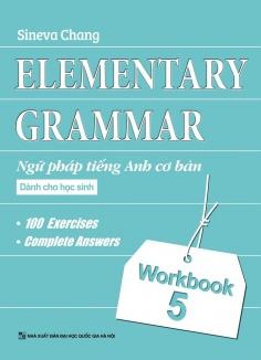 Ngữ pháp Tiếng Anh cơ bản dành cho học sinh (Workbook 5)