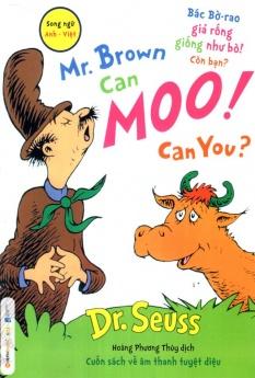 Dr. Seuss - Bác bờ - rao giả rống giống như bò! Còn bạn?