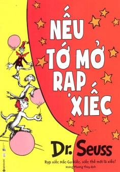 Dr. Seuss - Nếu tớ mở rạp xiếc