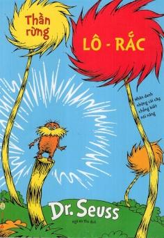 Dr. Seuss - Thần rừng Lô - Rắc
