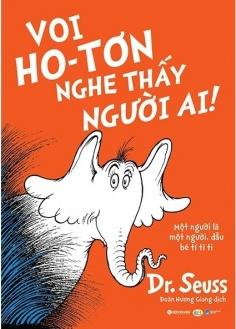 Dr. Seuss - Voi Ho-tơn nghe thấy người ai!