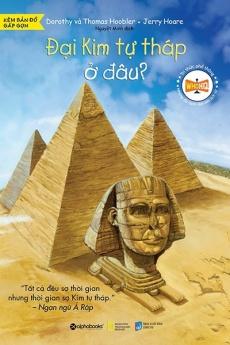 Tri thức phổ thông - Đại kim tự tháp ở đâu?
