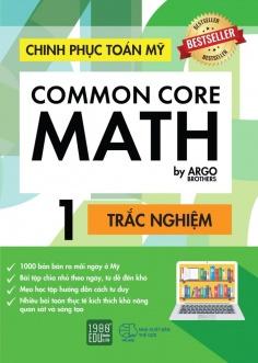 Chinh phục toán Mỹ - Common Core Math (Tập 1)