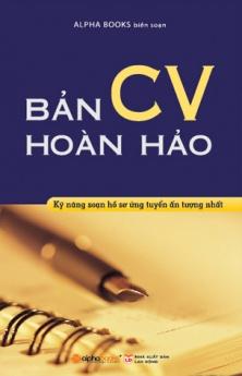 Bản CV hoàn hảo (Sách bỏ túi) (Tái bản 2013)