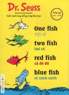 Dr. Seuss - Một cá, hai cá, cá đỏ đỏ, cá xanh xanh