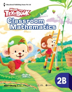 More than a TextBook - Classroom Mathematics 2B