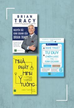 Bộ sách: Nguyên Tắc Kinh Doanh Của Brian Tracy + Nghệ thuật tư duy chiến lược trong kinh doanh + Nhà phát minh ý tưởng