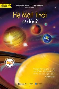 Tri thức phổ thông - Hệ mặt trời ở đâu?